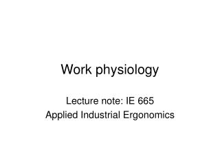 Work physiology