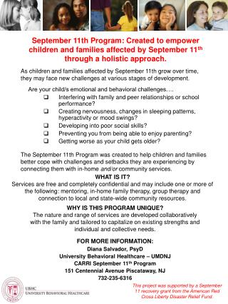 September 11th Program: Created to empower children and families affected by September 11 th   through a holistic approa