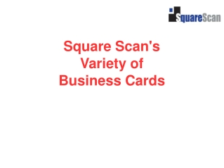 Square Scan's Variety of Business Cards