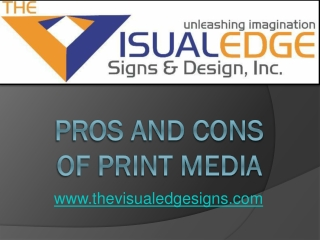 Pros and Cons of Print Media