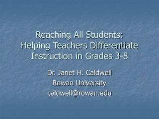 Reaching All Students:  Helping Teachers Differentiate Instruction in Grades 3-8