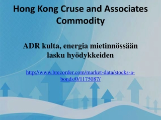 Hong Kong Cruse and Associates Commodity