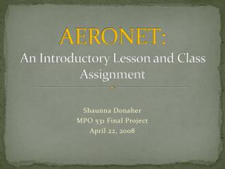 AERONET: An Introductory Lesson and Class Assignment