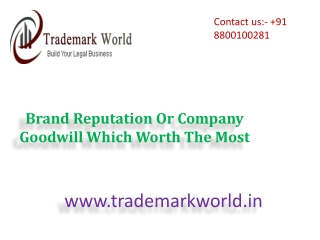 Brand Reputation Or Company Goodwill Which Worth The Most