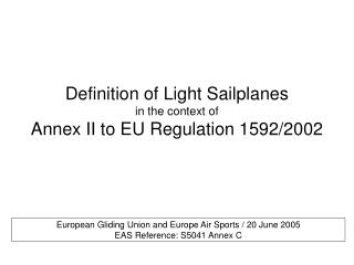 Definition of Light Sailplanes in the context of Annex II to EU Regulation 1592/2002