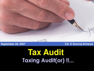 Taxing Audit(or) !!...