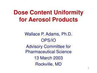 Dose Content Uniformity for Aerosol Products