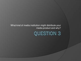 Q4 EVALUATION QUESTION