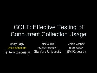 COLT: Effective Testing of Concurrent Collection Usage