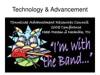 Technology & Advancement