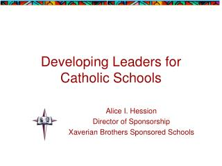 Developing Leaders for Catholic Schools