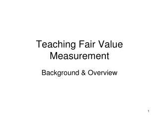 Teaching Fair Value Measurement