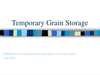 Temporary Grain Storage