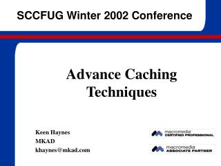 Advance Caching Techniques