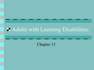 Adults with Learning Disabilities
