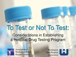 To Test or Not To Test: