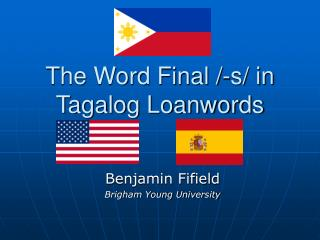 The Word Final /-s/ in Tagalog Loanwords