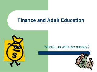Finance and Adult Education