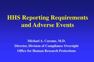 HHS Reporting Requirements  and Adverse Events