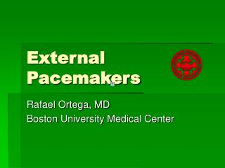 External Pacemakers