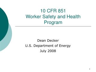 10 CFR 851 Worker Safety and Health Program