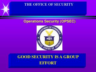 GOOD SECURITY IS A GROUP EFFORT
