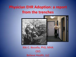 Physician EHR Adoption: a report from the trenches