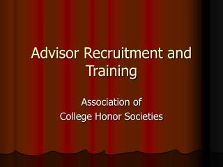 Advisor Recruitment and Training