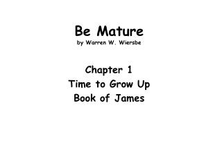 Be Mature by Warren W. Wiersbe