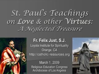 St. Paul's Teachings on Love & other Virtues : A Neglected Treasure