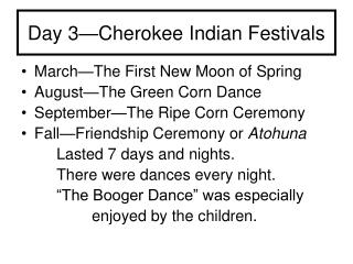 Day 3—Cherokee Indian Festivals