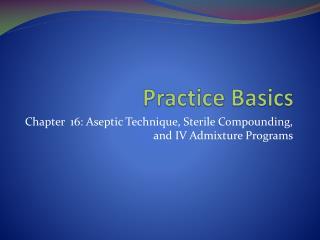Practice Basics