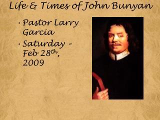 Life & Times of John Bunyan
