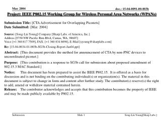 Project: IEEE P802.15 Working Group for Wireless Personal Area Networks (WPANs) Submission Title:  [ CTA Advertisement f