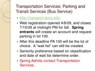 Transportation Services: Parking and Transit Services (Bus Service)