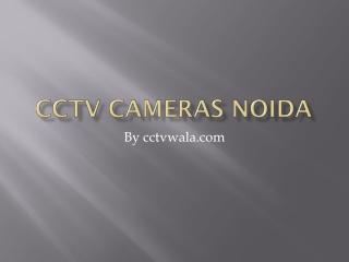 CCTV Cameras Delhi