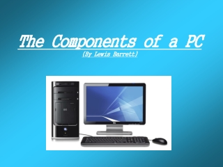 Components of a PC