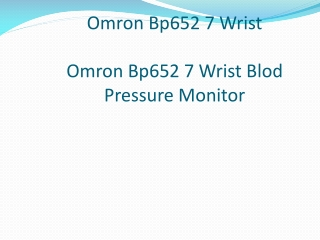 Omron Bp652 7 Wrist