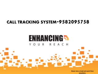 CAll Tracking System 9582095758