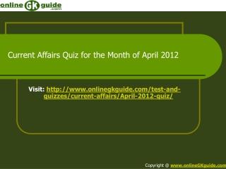 Current Affairs Quiz April 2012
