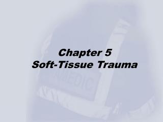 Chapter 5 Soft-Tissue Trauma