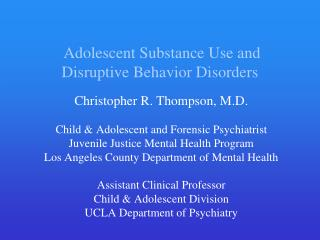 Adolescent Substance Use and Disruptive Behavior Disorders