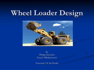 Wheel Loader Design