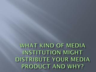 media institution