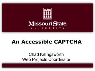 An Accessible CAPTCHA