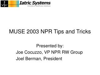 MUSE 2003 NPR Tips and Tricks