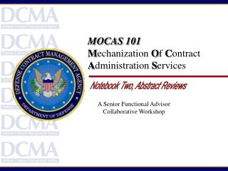 MOCAS 101 M echanization  O f  C ontract A dministration  S ervices