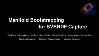 Manifold Bootstrapping  					    for SVBRDF Capture