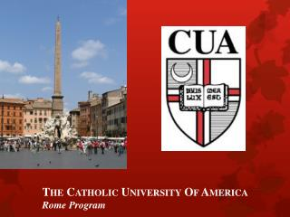 The Catholic University Of America Rome Program