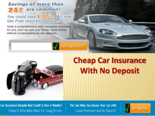 Affordable Car Insurance With No Deposit Available Online